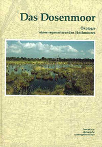Das Dosenmoor. Ökologie eines regenerierenden Hochmoores