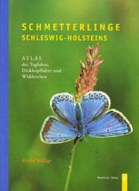 Schmetterlinge Schleswig-Holsteins - Atlas der Tagfalter, Dickkopffalter und Widderchen